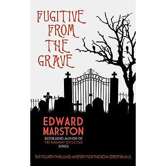 Fugitive from the Grave by Fugitive from the Grave - 9780749023515 Bo