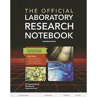 The Official Laboratory Research Notebook (75 duplicate sets) (2nd Re