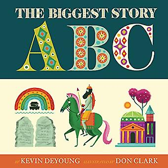 The Biggest Story ABC by Kevin DeYoung - 9781433558184 Book