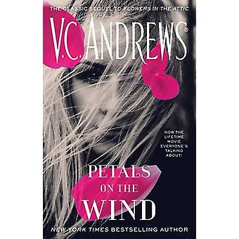 Petals on the Wind by V C Andrews - 9781476789552 Book