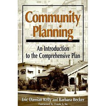 Gemeinschaftsplanung-Eine Einführung in den umfassenden Plan von Eric