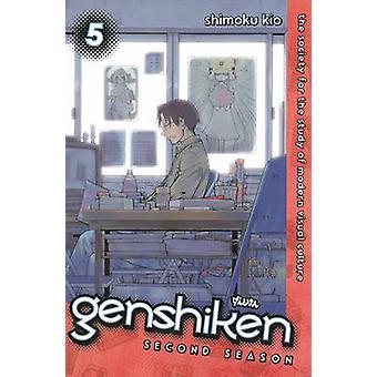 Genshiken Season Two 5 by Shimoku Kio - 9781612625768 Book