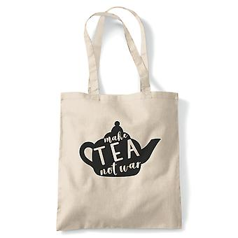 Make Tea Not War Tote | Beverage Tea Coffee Alcohol Smoothie Juice Water | Reusable Shopping Cotton Canvas Long Handled Natural Shopper Eco-Friendly Fashion