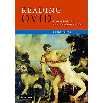 Reading Ovid by Peter Jones