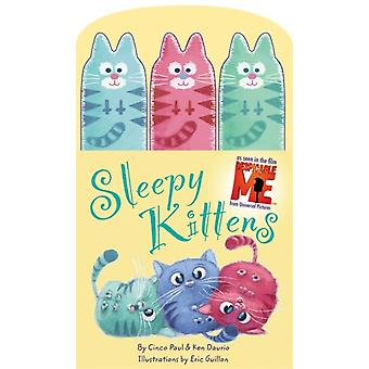Sleepy Kittens (Despicable Me) (Board book) by Tk