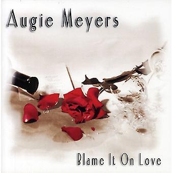 Augie Meyers - Blame It på kærlighed [CD] USA import