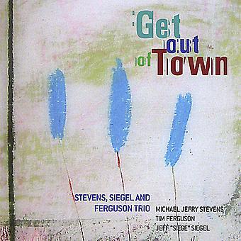 Siegel Stevens & Ferguson - Get Out of Town [CD] USA import