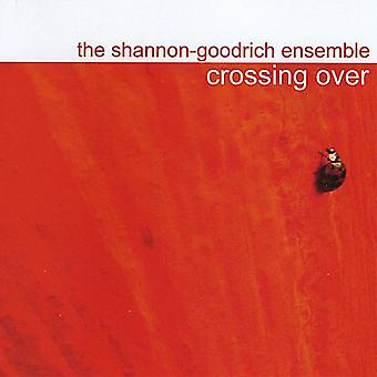 Shannon-Goodrich Ensemble - Crossing Over [CD] USA import