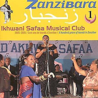 Ikhwani Safaa musikalske Club - Ikhwani Safaa musikalske Club: Vol. 1-Zanzibara: et hundrede år [CD] USA import