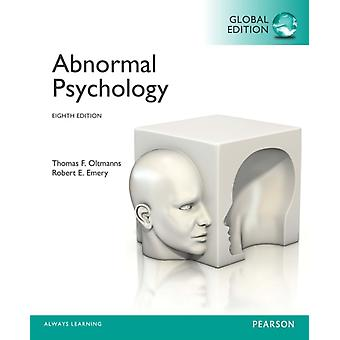 Abnormal Psychology Global Edition by Oltmanns Thomas F. Emery Robert E.