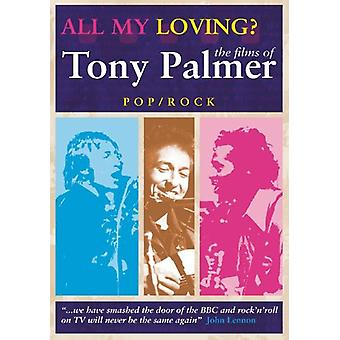 Alla min Loving-the filmer av Tony Palmer [DVD] USA import