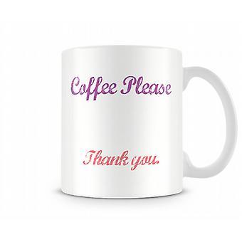 Kaffee gedruckt bitte Becher