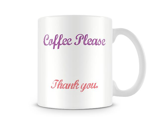 Coffee Please Printed Mug