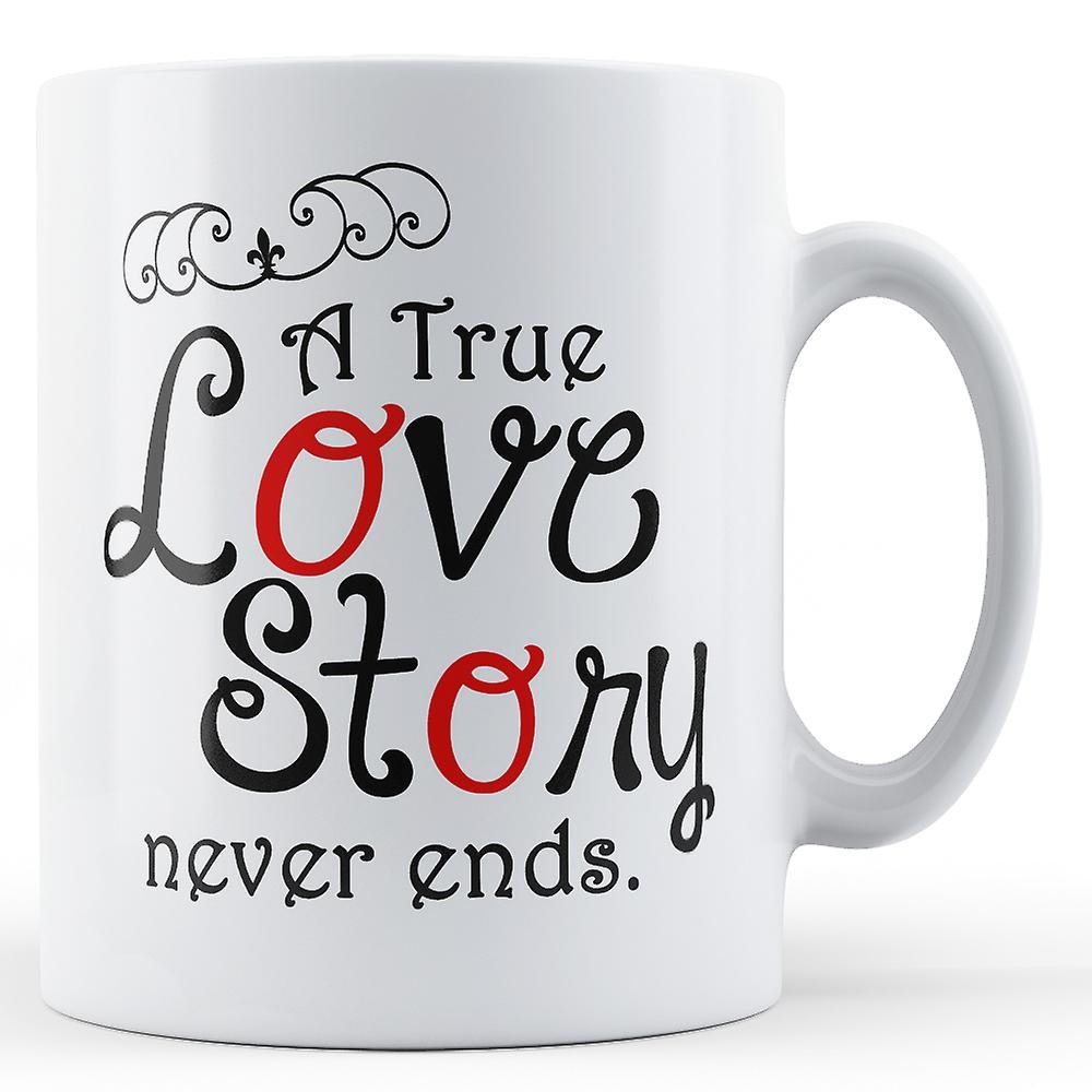 Véritable Finit Imprimé Histoire D'amour Ne JamaisMug Une 435LARj