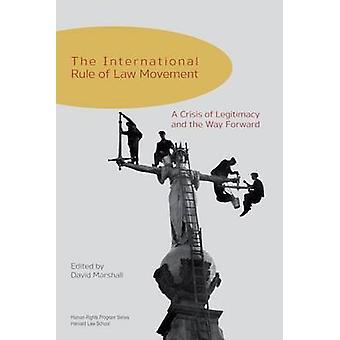 Den internationella rättsordningen lag rörelse - en kris av legitimitet och th