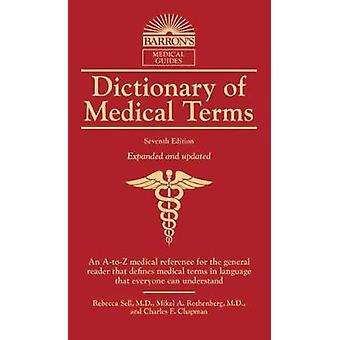 Dictionnaire des termes médicaux par le dictionnaire de termes médicaux - 97814380
