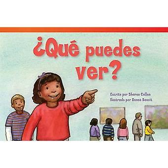 Que Puedes Ver? by Sharon Callen - Renne Benoit - 9781480729940 Book