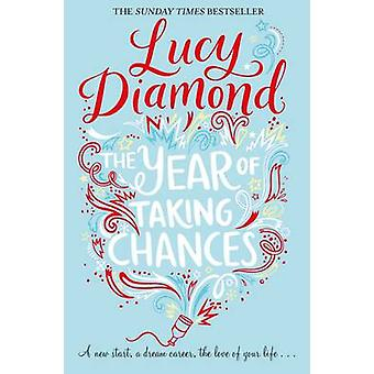 The Year of Taking Chances (New Edition) by Lucy Diamond - 9781509815