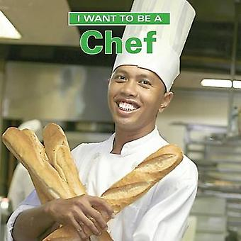 I Want to Be a Chef by Dan Liebman - 9781770850033 Book