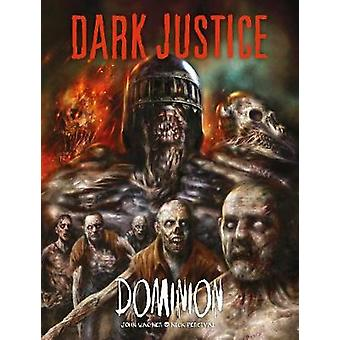 Dark Justice - Dominion - Dominion by Dark Justice - Dominion - Dominion