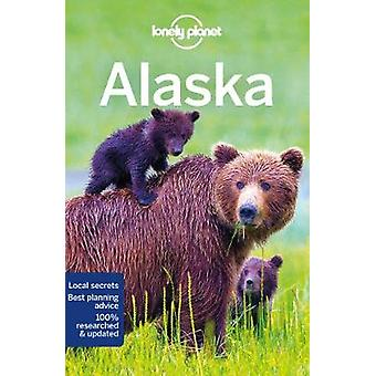 Lonely Planet Alaska by Lonely Planet - 9781786574589 Book