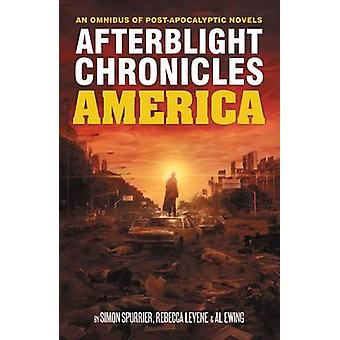 The Afterblight Chronicles Omnibus - America by Simon Spurrier - Al Ew