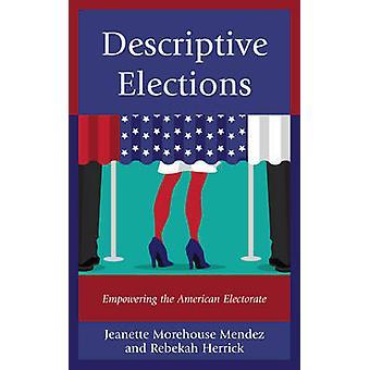 Elecciones descriptivas - potenciar el electorado estadounidense por descripta