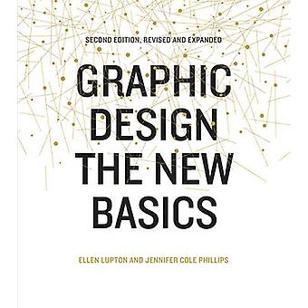Graphic Design - The New Basics (Revised and updated ed) by Ellen Lupt