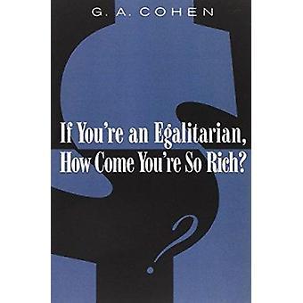 Se você é um igualitário - por que é tão rico? por Cohen-