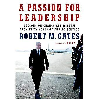 Een passie voor leiderschap: lessen over veranderingen en hervormingen van vijftig jaar van de openbare dienst