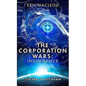 Die Corporation-Kriege: Aufstand