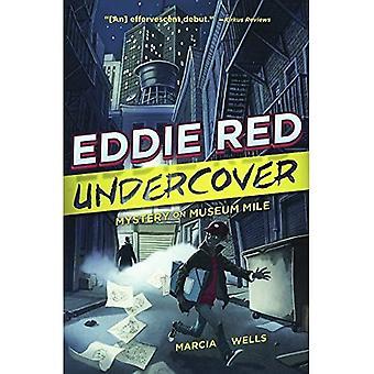 Mysteriet på museet Mile (Eddie Red Undercover)