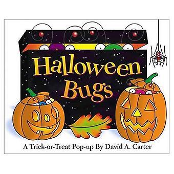 Halloween Bugs: Een Trick or Treat pop-up boek (Bugs in een vak boeken)