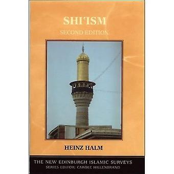 Shi'Ism (nieuwe Edinburgh islamitische Surveys)