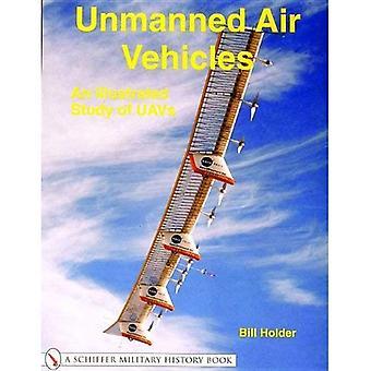 BEZZAŁOGOWE: Ilustrowany badania UAV (Schiffer wojskowej historii książki)
