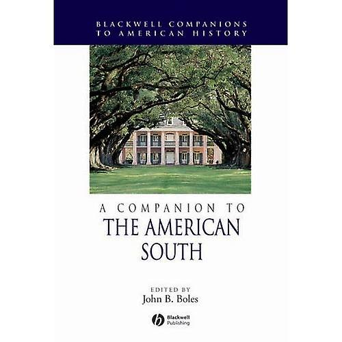 A Companion to the American South (noirwell Companions to American History)