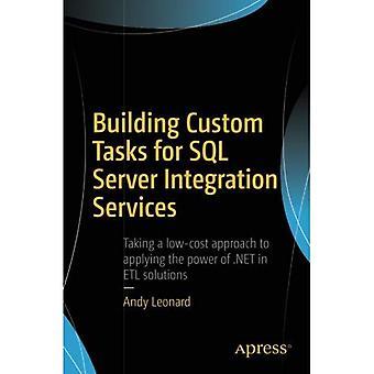 Building Custom Tasks for SQL�Server Integration Services