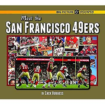 Meet the San Francisco 49ers (Big Picture Sports)