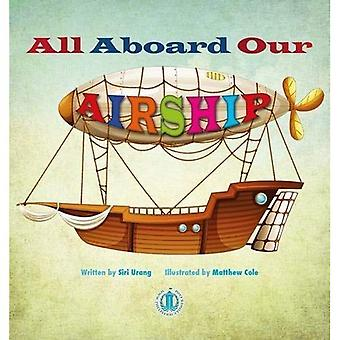 All Aboard Our Airship (The Literacy Tower)