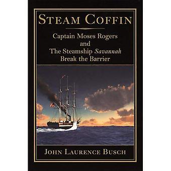 Stoom de kist: Kapitein Mozes Rogers en het stoomschip savanne doorbreken de barrière