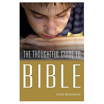 Thoughtful Guide to the Bible