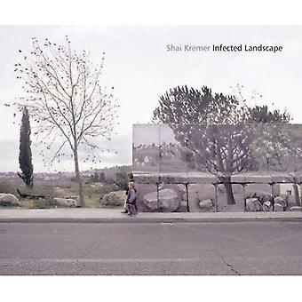 Landscape infecté: Israël: Broken Promised Land