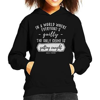 Fear And Loathing In Las Vegas schuldig citeer Kid's Hooded Sweatshirt