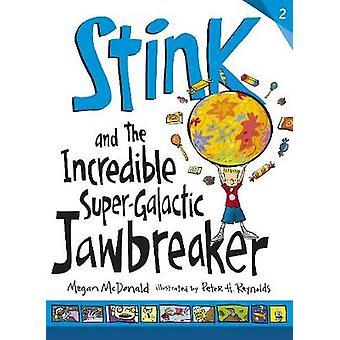 Stink och Incredible SuperGalactic Jawbreaker av Megan McDonald