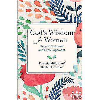 La sagesse de Dieu pour les femmes: l'écriture d'actualité et Encouragement