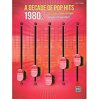 A Decade of Pop Hits -- 1980s: 20 of the Best Songs (Decade of Pop Hits)