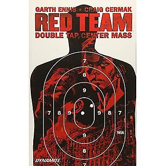 Garth Ennis' Red Team: Double Tap, Center Mass: Volume 2
