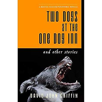 Two Dogs at the One Dog Inn