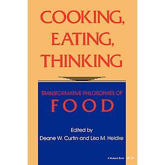 Matlagning äta tänkande av BakerFletcher & Karen