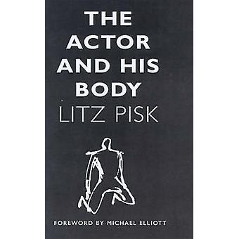 De acteur en zijn lichaam door Austin & Litz